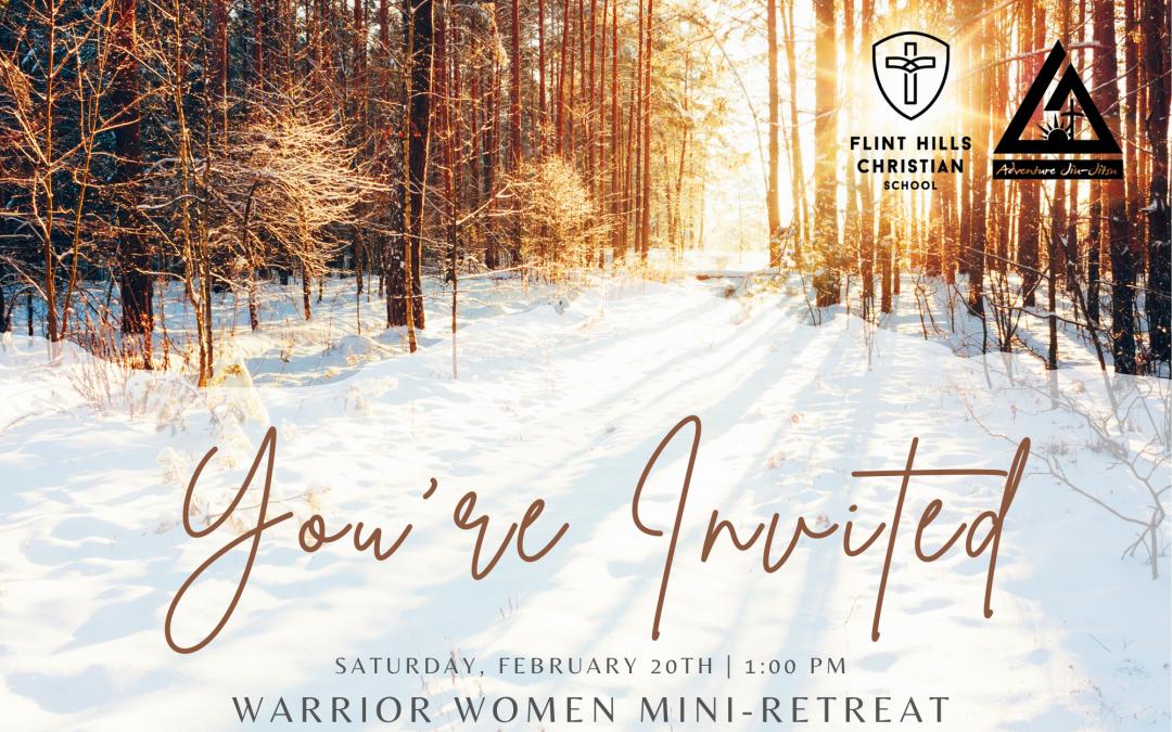 Warrior Women Mini-Retreat